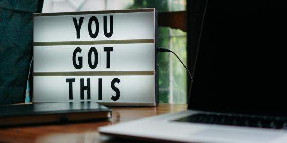 lichtbak met tekst 'you got this'